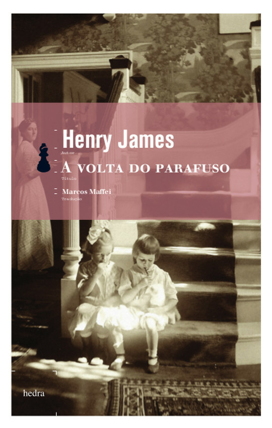 A Volta do parafuso (Henry James. Editora Hedra) [FIC031070]